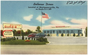 Bellevue Diner, located at Montgomeryville, Pa., on Route U.S. 309