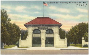Anthracite Fire Company, Mt. Carmel, Pa.