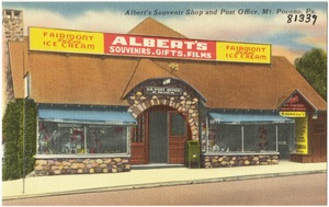 Albert's Souvenir Shop and post office, Mt. Pocono, Pa.