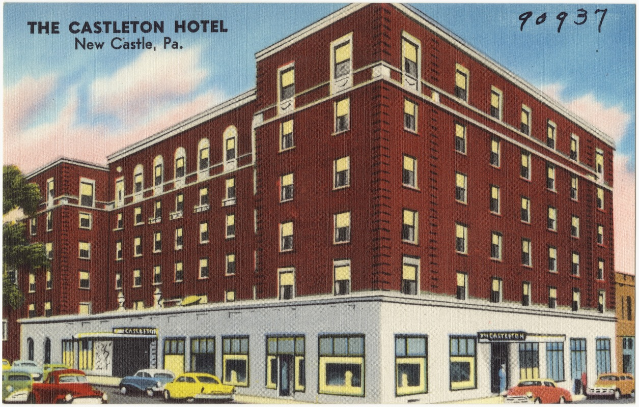 The Castleton Hotel, New Castle, Pa.