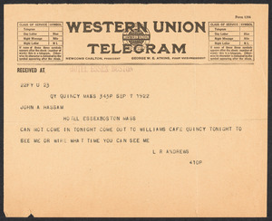 Sacco-Vanzetti Case Records, 1920-1928. Defense Papers. Telegram from Andrews to John A. Hassam, September 7, 1922. Box 13, Folder 10, Harvard Law School Library, Historical & Special Collections