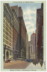 Looking south on LaSalle Street, Board of Trade in background, Chicago