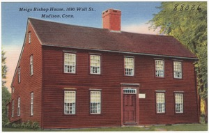 Meigs Bishop House, 1690 Wall St., Madison, Conn.