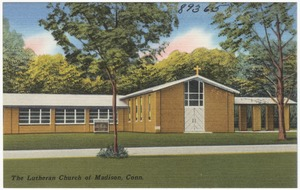 The Lutheran Church of Madison, Conn.