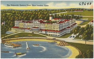 The Griswold, Eastern Point, New London, Conn.