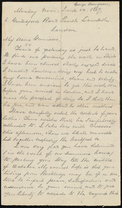 Letter from George Thompson, 6 Guildford Road, South Lambeth, London, [England], to William Lloyd Garrison, Monday noon, June 10, 1867