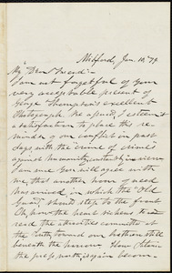 Letter from George Whittemore Stacy, Milford, [Mass.], to William Lloyd Garrison, Jan. 10, [18]79
