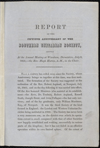 Report of the fiftieth anniversary of the Southern Unitarian Society to Samuel May, Wareham, Dorsetshire, [England], July 9, 1851