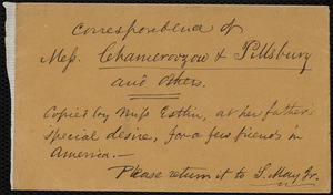 Copies and extracts of correspondence of Mess. Chamerovzow and Pillsbury and others from Mary Anne Estlin, [Bristol, England?], to Samuel May, [1855?]