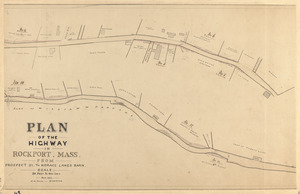 Plan of the highway in Rockport, Mass. from Prospect St. to Horace Lane's barn