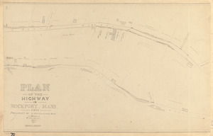 Plan of the highway in Rockport, Mass., from Prospect St. to Horace Lane's barn
