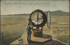 Searchlight on Mt. Lowe Observatory, Cal., and San Gabriel Valley