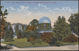 The observatory, Smith College, Northampton, Mass.