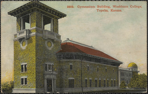 Gymnasium building, Washburn College, Topeka, Kansas
