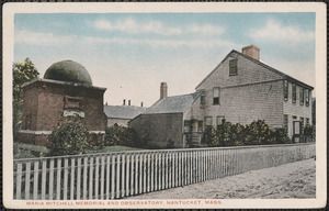 Maria Mitchell memorial and observatory, Nantucket, Mass.