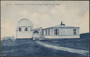 Observatory, Mt. Holyoke College, South Hadley, Mass.