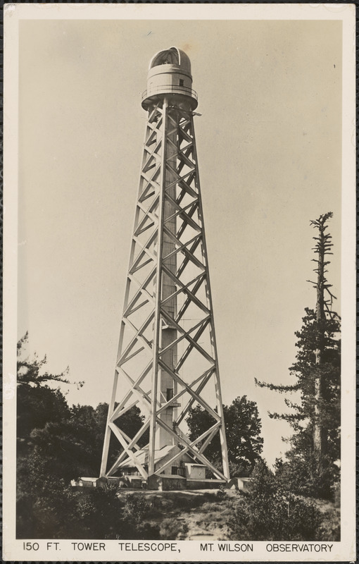 150 ft. tower telescope, Mt. Wilson Observatory