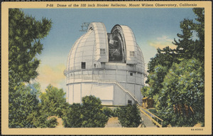 Dome of the 100 inch Hooker Reflector, Mount Wilson Observatory, California