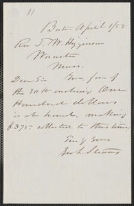 Geo. L. Stearns autograph note signed to Thomas Wentworth Higginson, Boston, 1 April [18]58