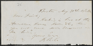 F. B. Sanborn autograph note signed to [Thomas Wentworth Higginson], Boston, 31 May [1858]