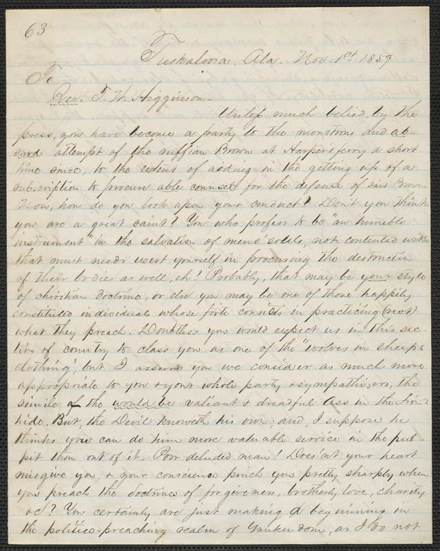 A Southerner (pseud.) autograph letter signed to Thomas Wentworth Higginson, Tuskaloosa, Ala., 1 November 1859
