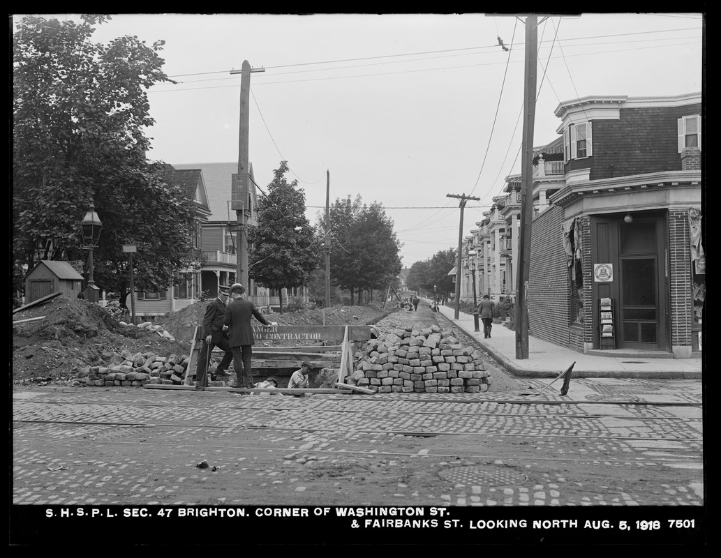 Distribution Department, Southern High Service Pipe Lines, Section 47, corner of Washington Street and Fairbanks Street, looking north, Brighton, Mass., Aug. 5, 1918