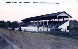 Grandstand and Race Track, Fairgrounds, Oxford, MA