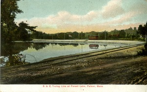 S&E Trolley Line at Forest Lake, Palmer, Mass.