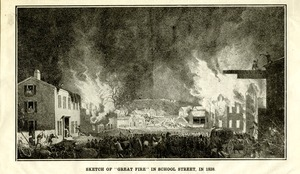 """Great fire"" on School Street in 1838 (Worcester, Mass.)"