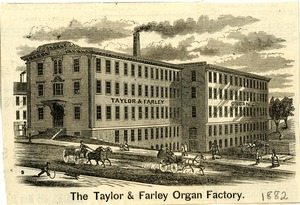 Taylor and Farley Organ Factory