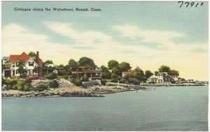 Cottages along the waterfront, Noank, Conn.