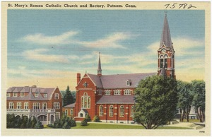 St. Mary's Roman Catholic Church and Rectory, Putnam, Conn.