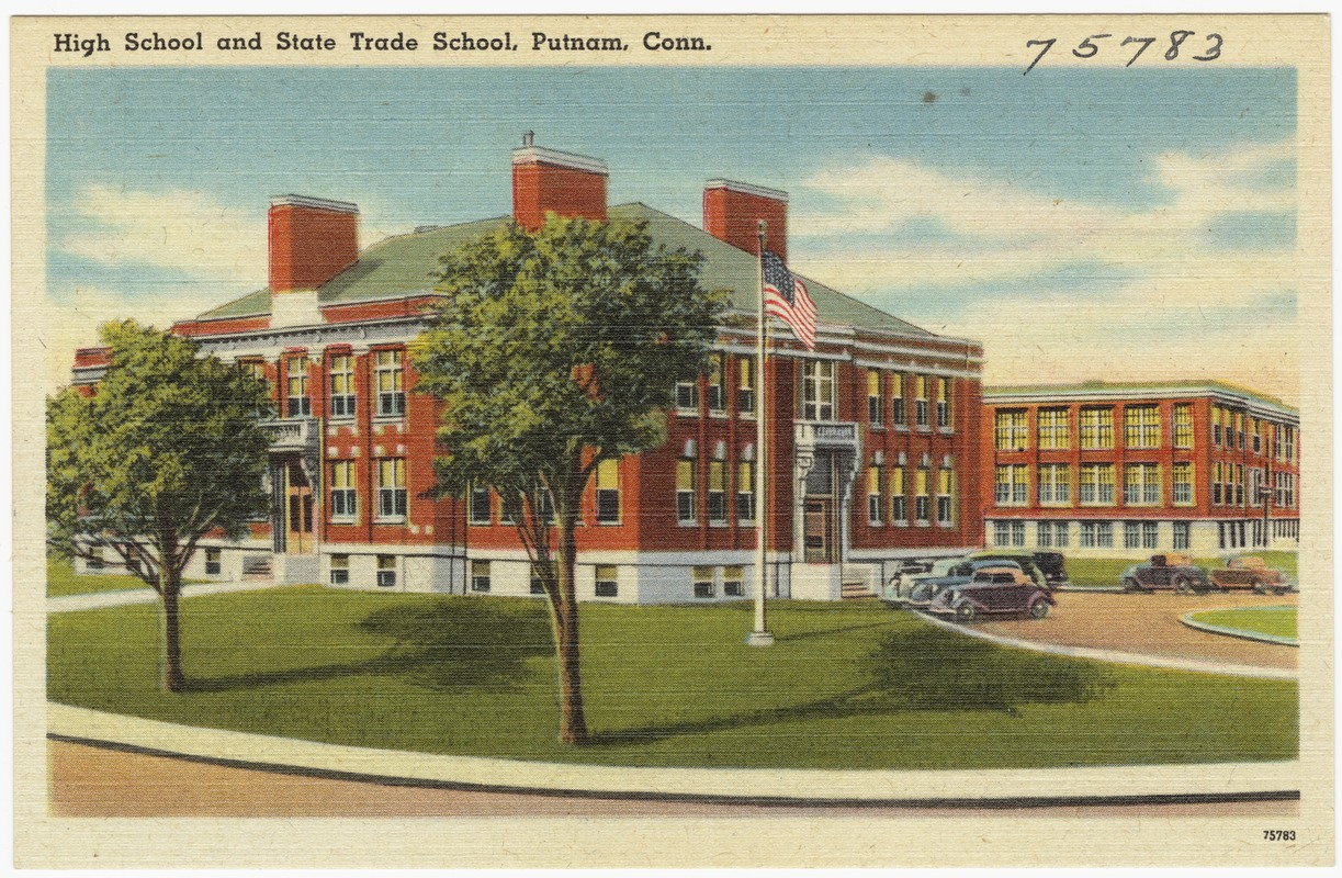 High School and State Trade School, Putnam, Conn.