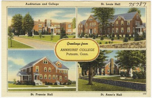 Greetings from Annhurst College, Putnam, Conn.