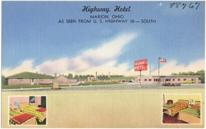 Highway Hotel, Marion, Ohio, as seen from U.S. Highway 30 -- south