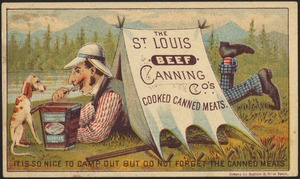 "The St. Louis Beef Canning Co's cooked canned meats. ""It is so nice to camp out but do not forget the canned meats."""
