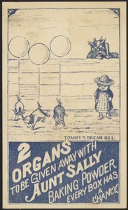 Tommy's dream no. 1 - 2 organs to be given with Aunt Sally Baking Powder, every box has a chance
