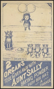 Tommy's dream no. 2 - 2 organs to be given with Aunt Sally Baking Powder, every box has a chance