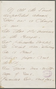 Emily Dickinson, Amherst, Mass., autograph manuscript poem: Of all the Sounds dispatched abroad, 1862