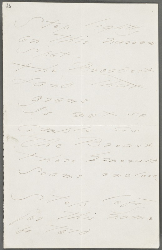 Emily Dickinson, Amherst, Mass., autograph manuscript poem: Step lightly on this narrow spot, 1871