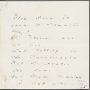 Emily Dickinson, Amherst, Mass., autograph manuscript poem: How know it from a Summer's day, Autumn 1876