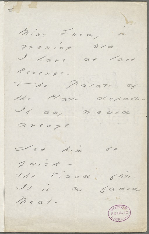 Emily Dickinson, Amherst, Mass., autograph manuscript poem: Mine enemy is growing old, 1880