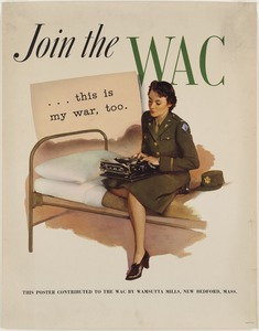 Join the WAC ...this is my war, too