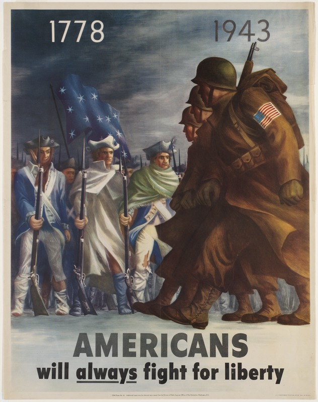 1778, 1943.  Americans will always fight for liberty