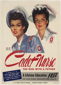 Be a Cadet Nurse. The girl with a future!