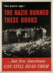Ten years ago, the Nazis burned these books… but free Americans can still read them