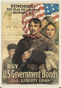 Remember! The flag of liberty -- support it! Buy U.S. government bonds, 3rd Liberty Loan