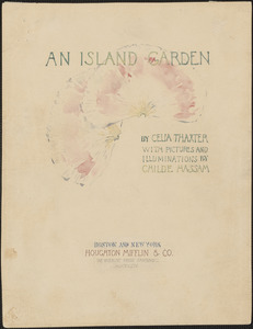 """Illustration for """"An Island Garden"""" by Celia Thaxter"""