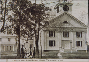 Church and Schoolhouse, South Yarmouth, Mass.