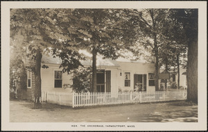 The Anchorage, 107 Old King's Highway, Yarmouth Port, Mass.